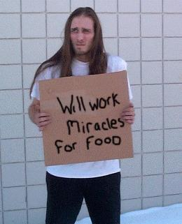 Will Work Miracles for Food