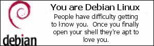 You are DEbian.